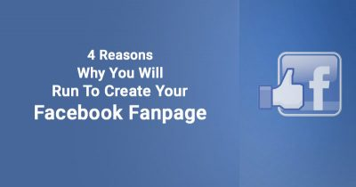 4 reasons why you will run to create your Facebook fanpage